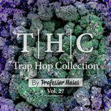 T.H.C. Trap Hop Collection Vol. 27