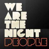 WE ARE THE NIGHT PEOPLE PT3