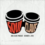 Soul Clave, October 4, 2014