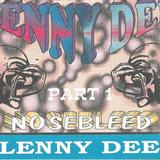 Lenny Dee Nosebleed Volume 1