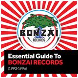 Essential Guide to Bonzai Records (1993-1996)