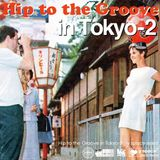 Hip to the Groove in Tokyo-2 -y space select