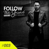 Follow the Sound Radio #003