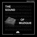 The Sound Of Muzique - Mixed By Intrinity