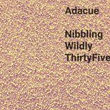 Nibbling Wildly ThirtyFive
