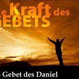 Die Kraft des Gebets - Daniel - Audio