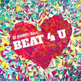 Beat 4 U -EDM Best Hits-