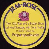 Two 12s Wax and a Bozak 8-13-17 Edition all viny with Tony Troffa
