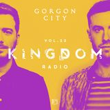 Gorgon City KINGDOM Radio 023
