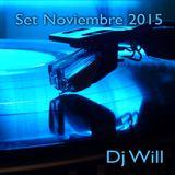 Dj Will - Set Noviembre 2015