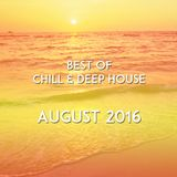 Best of Chill & Deep House - August 2016