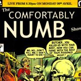 The Comfortably Numb Show 9th April 2018