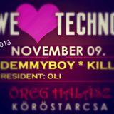 Dj OLi / DemmyBoy / Kill - Köröstarcsa / Öreg Halász LIVE 2013  We Love Techno