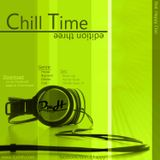 Chill Time Edition Three (mixed by DJ D.M.H)
