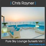 DJ Chris Rayner - Pure Sky Lounge Sunsets Vol 1