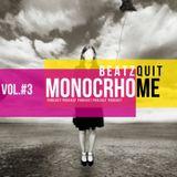 Monochrome podcast 3