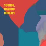 Sounds, Healing, Mixtape #2