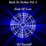 Back To Techno Vol. 5 - Fruit Of Love