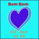 Bem Bom Very Good (Eurovision Song Contest) ed. #6