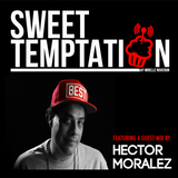 Sweet Temptation Radio Show by Mirelle Noveron #19 - Guest Mix From Hector Moralez