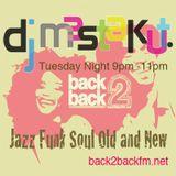 Jazz Funk Soul- Old and New : DJ Mastakut Show on Back2Backfm.net 2018/03/13