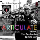 ARTICULATE - JAY PACER - ART UNDER THE HOOD
