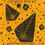Generic Mix #07: Greetings From Agent J