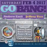 Andrew Emil at Go BANG! February 2017