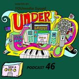 UNDERGROUND FEED BACK STEREO PODCAST 46 (hosted by YOUMEDIA SQUAD)