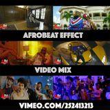 AFROBEAT EFFECT - VIDEO MIX