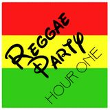Soundworks Reggae Party: HOUR ONE