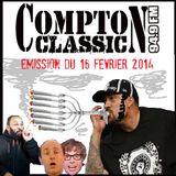 Compton Classic - Emission du 16 Février 2014