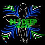 In 2 Deep Volume lll