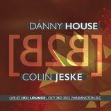 Danny House [b2b] Colin Jeske | Deep Sessions | 1831 Lounge Vol III | 10.03.2015