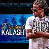 Dj Daboyz - Linstant Kalash (Mix)(August, 2015)