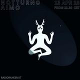 NOTTURNO PT 41 w/ Aimo @Radio Raheem Milano