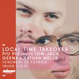 Local Time Takeover : Piu Piu invite Low Jack, Nathan Melja & Geena - 26 février 2016