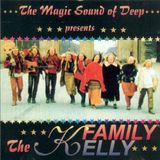 The Magic Sound of Deep presents : THE KELLY FAMiLY