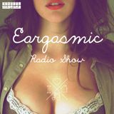 Eargasmic Radio Show - Episode 19 : Two Aches