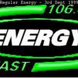 Energy 106 - Regular Energy - 3rd Sept 1999