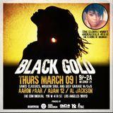 Live @ Black Gold 3/9/17 Part 3 DJs Al Jackson, Aaron Paar & Adam 12
