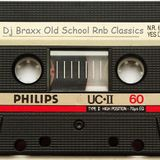 Dj Braxx Old School RnB Classics