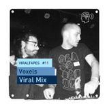 VIRALTapes #11 // Voxels - Viral Mix