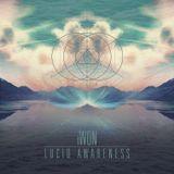 """""""LUCID AWARENESS"""" - DJ iWon - OFFICIAL PROMO 1/2013"""