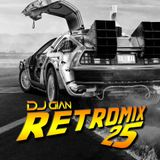 DJ GIAN RetroMix Vol 25
