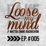 Fake Positive - Mattia Emme RadioShow 005
