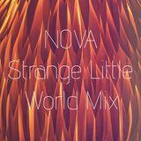 NOVA: Strange Little World Mix