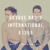 Groove Radio Intl #1355: Dusky / Swedish Egil
