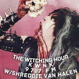 The Witching Hour - Shreddie Van Halen - June 2nd