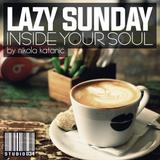 LAZY SUNDAY - INSIDE YOUR SOUL